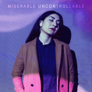 Miserable-Uncontrollable-albumcoverart