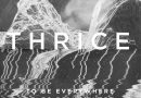 Thrice Returns! New Song + Tour Dates