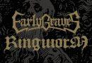 Stream: RINGWORM / EARLY GRAVES Split 7″
