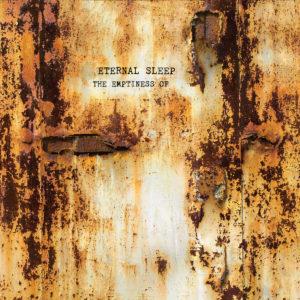 EternalSleep-2016-TheEmptinessOf-albumcoverart