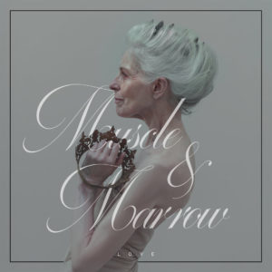 MuscleAndMarrow-2016-Love-albumcoverart