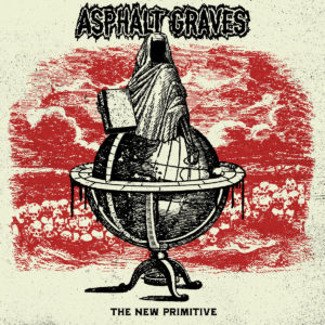 AsphaltGraves-TheNewPrimitive-coverart